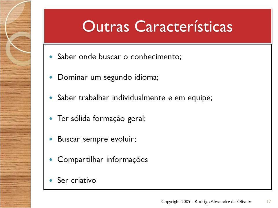Outras Características