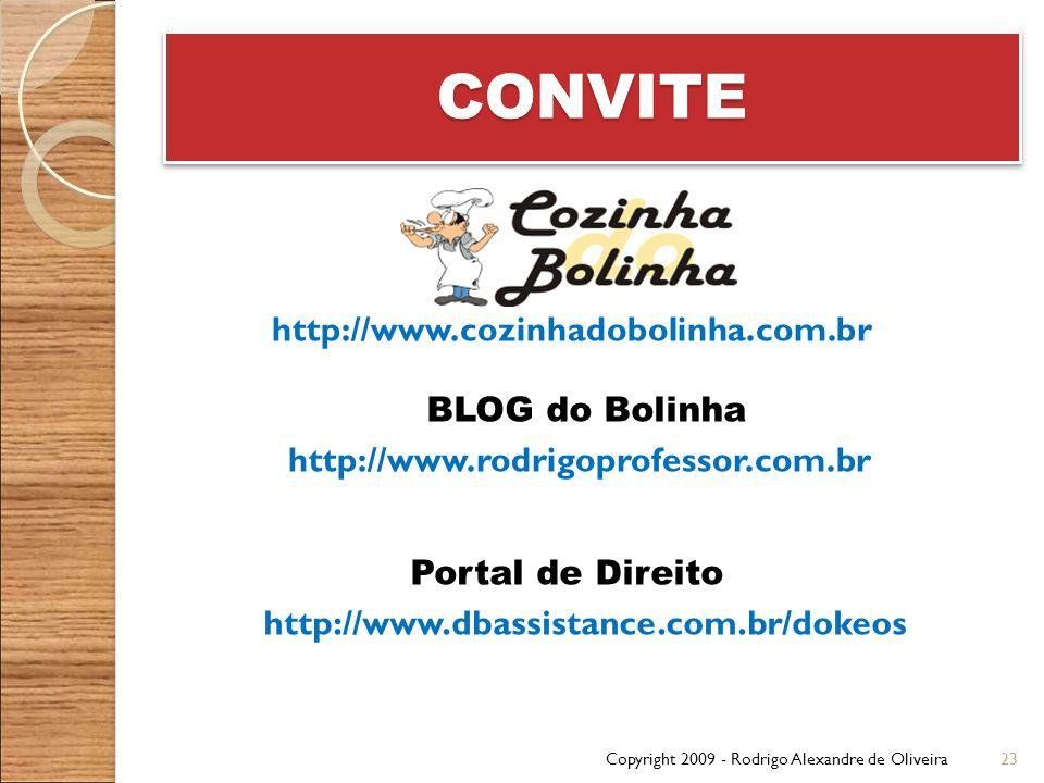 CONVITE http://www.cozinhadobolinha.com.br BLOG do Bolinha