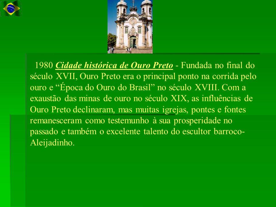 1980 Cidade histórica de Ouro Preto - Fundada no final do século XVII, Ouro Preto era o principal ponto na corrida pelo ouro e Época do Ouro do Brasil no século XVIII.
