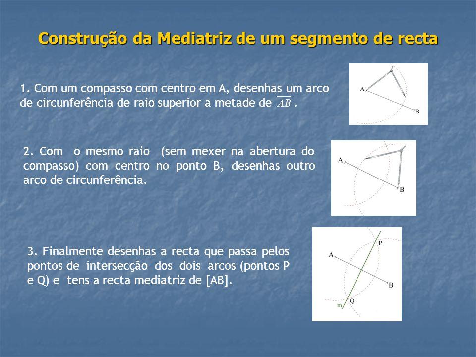 Construção da Mediatriz de um segmento de recta