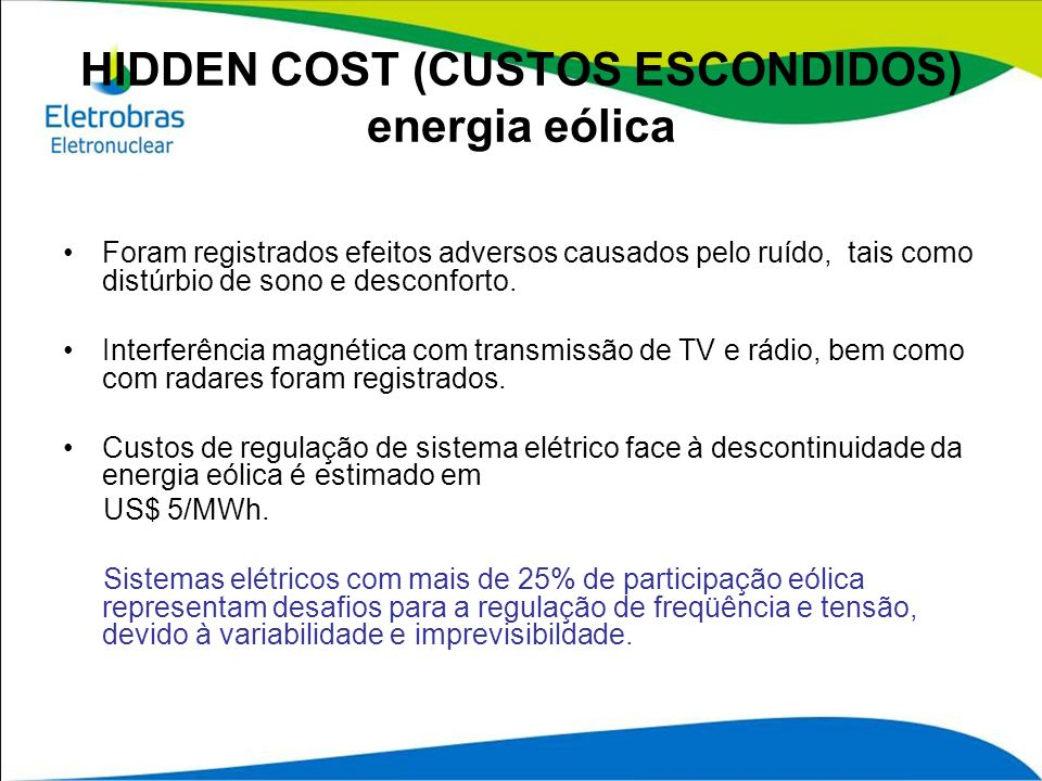 HIDDEN COST (CUSTOS ESCONDIDOS) energia eólica