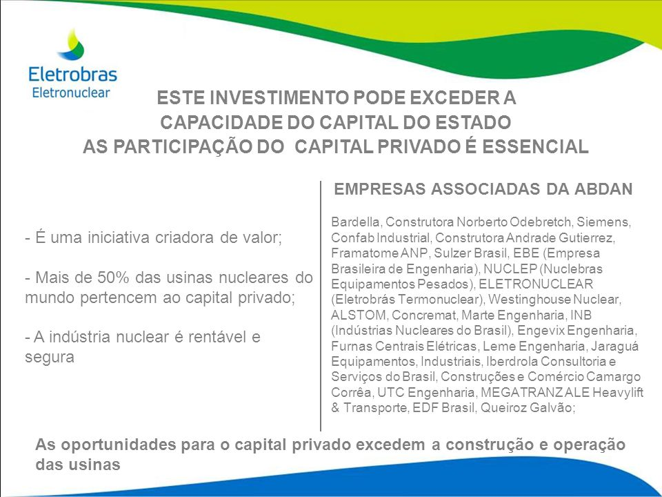 ESTE INVESTIMENTO PODE EXCEDER A CAPACIDADE DO CAPITAL DO ESTADO