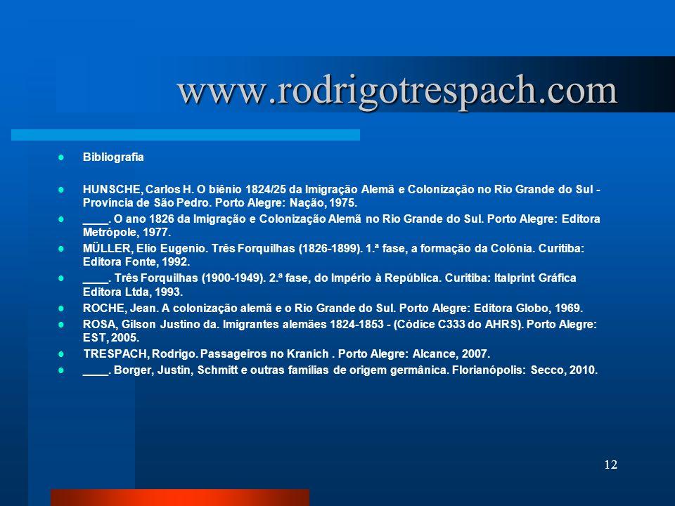 www.rodrigotrespach.com Bibliografia