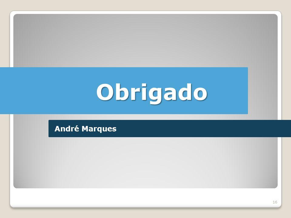 Obrigado André Marques