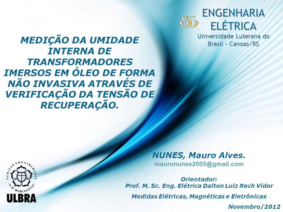 ENGENHARIA ELÉTRICA Universidade Luterana do Brasil – Canoas/RS.