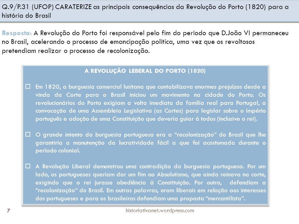 A REVOLUÇÃO LEBERAL DO PORTO (1820)