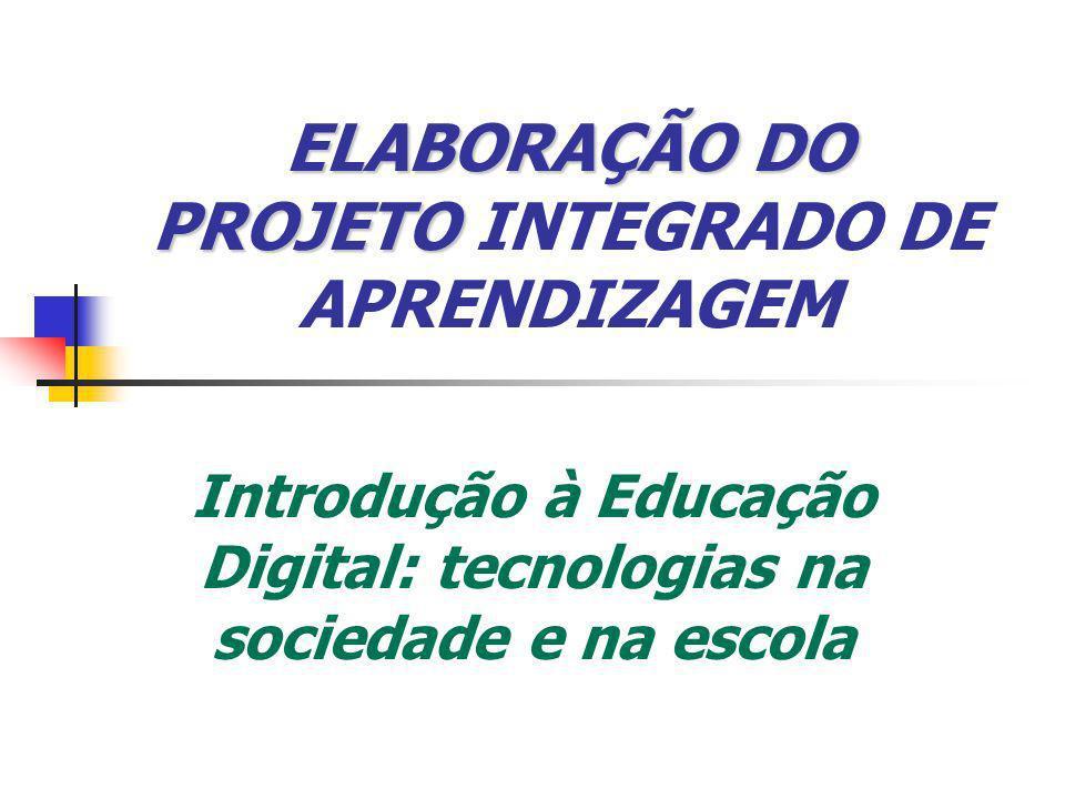 ELABORAÇÃO DO PROJETO INTEGRADO DE APRENDIZAGEM