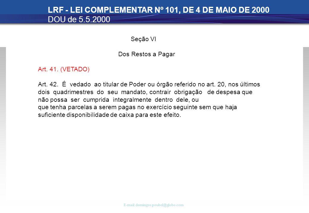 LRF - LEI COMPLEMENTAR Nº 101, DE 4 DE MAIO DE 2000 DOU de 5.5.2000