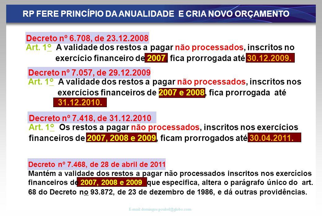 RP FERE PRINCÍPIO DA ANUALIDADE E CRIA NOVO ORÇAMENTO