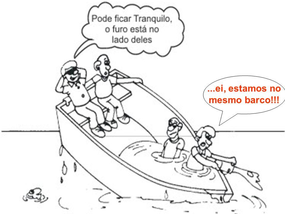 ...ei, estamos no mesmo barco!!!