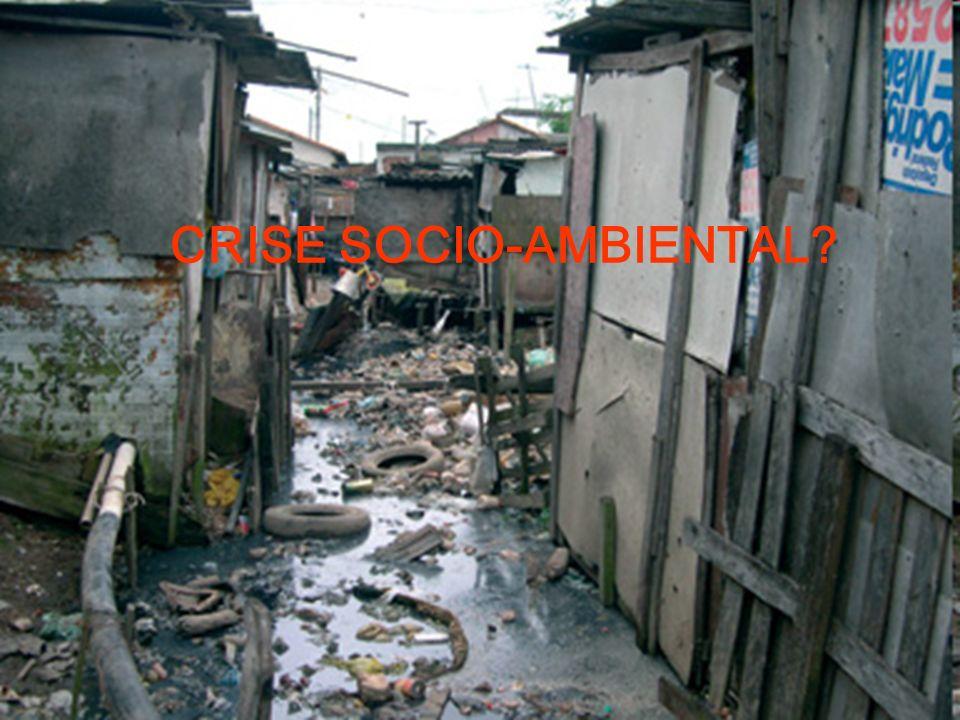 CRISE SOCIO-AMBIENTAL