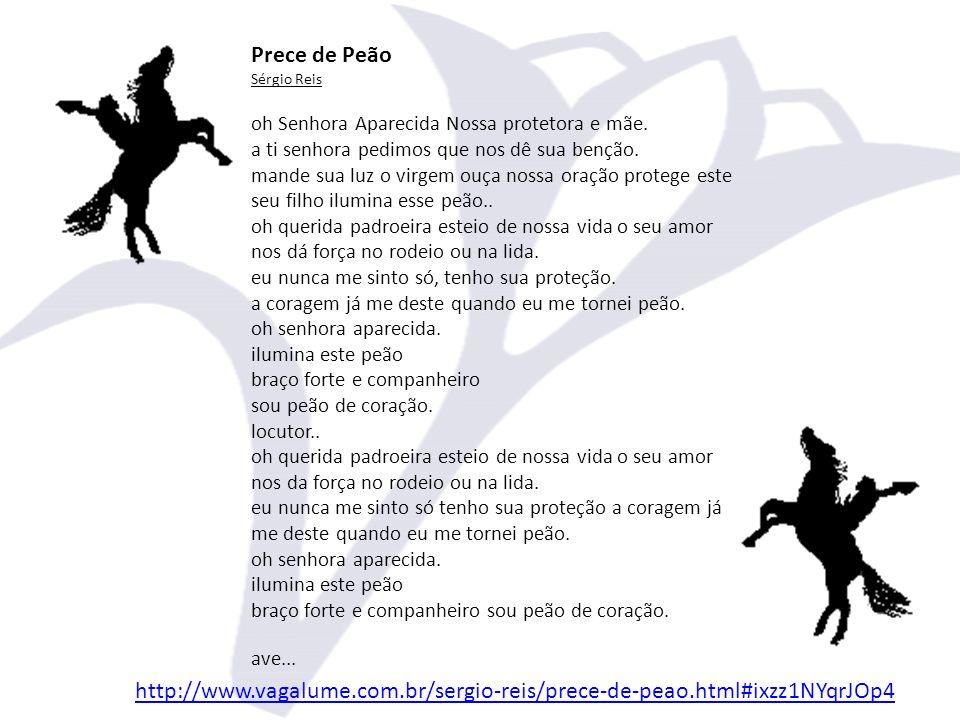 Prece de Peão Sérgio Reis oh Senhora Aparecida Nossa protetora e mãe