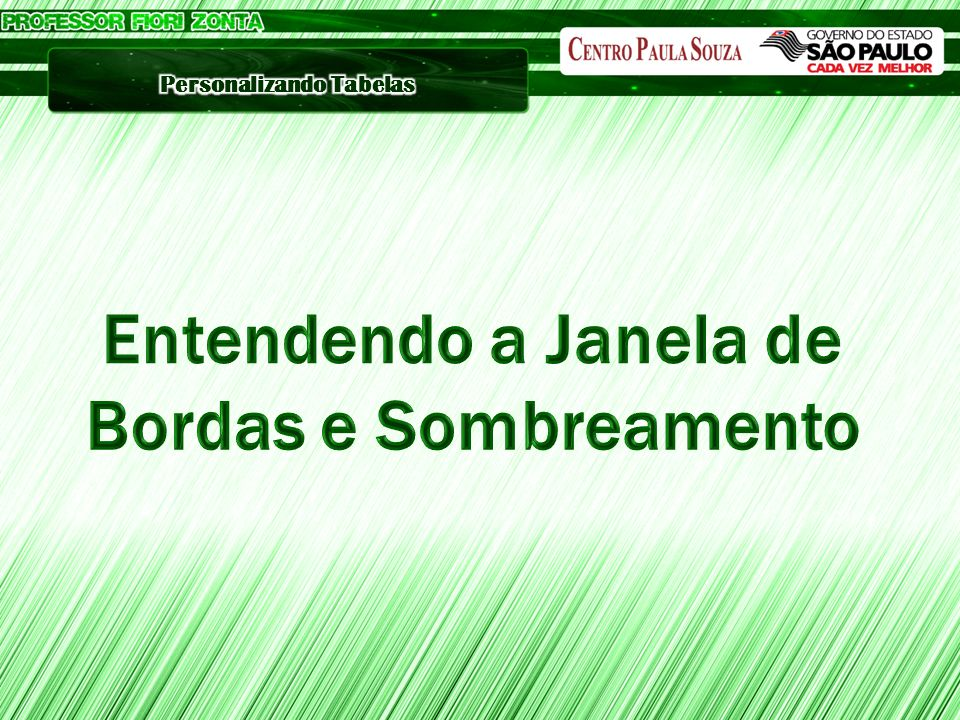 Entendendo a Janela de Bordas e Sombreamento