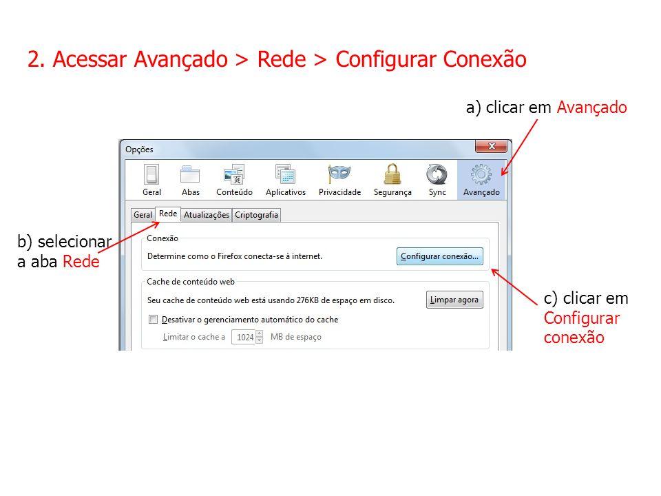 2. Acessar Avançado > Rede > Configurar Conexão