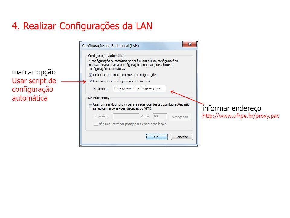 4. Realizar Configurações da LAN