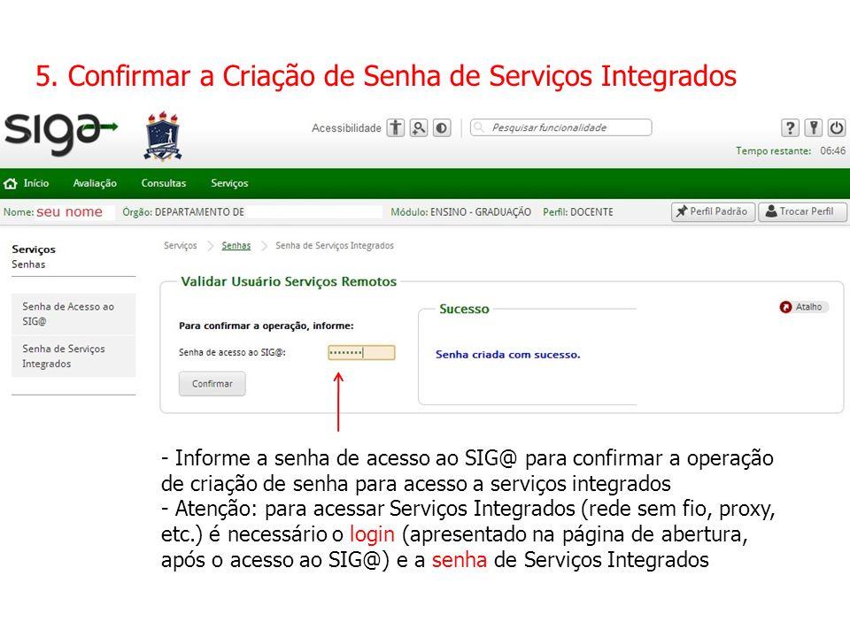 5. Confirmar a Criação de Senha de Serviços Integrados