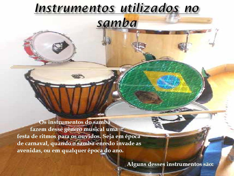 Instrumentos utilizados no samba