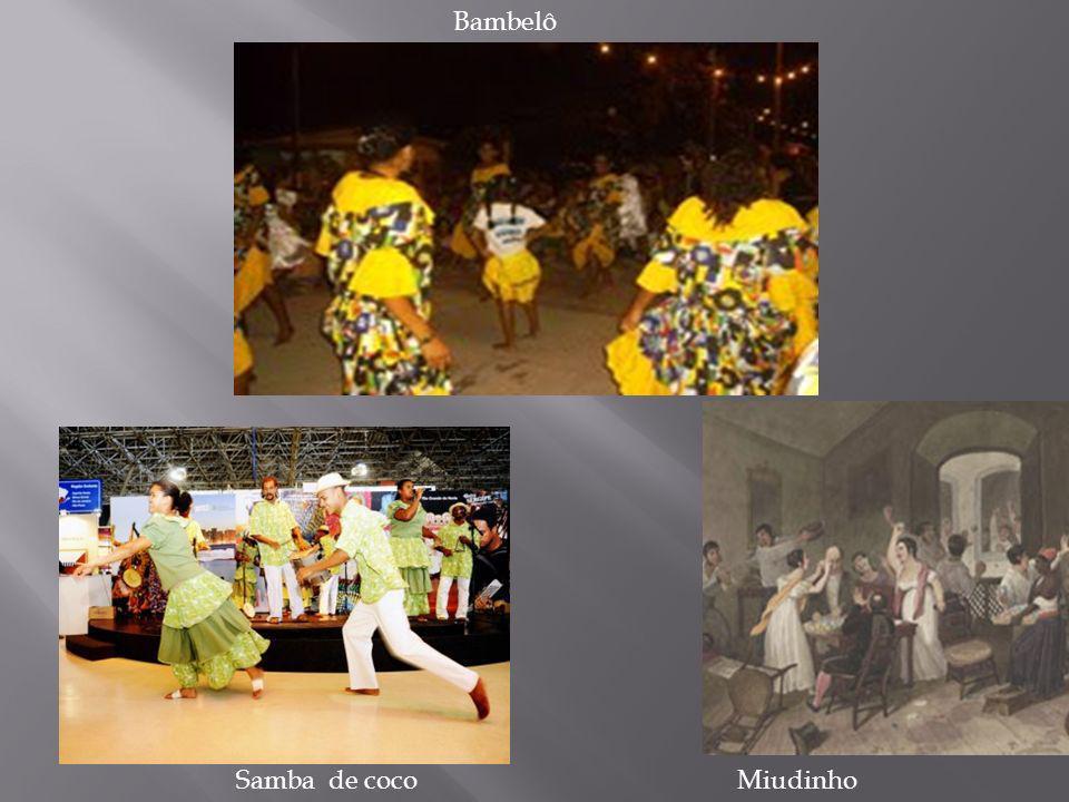 Bambelô Samba de coco Miudinho