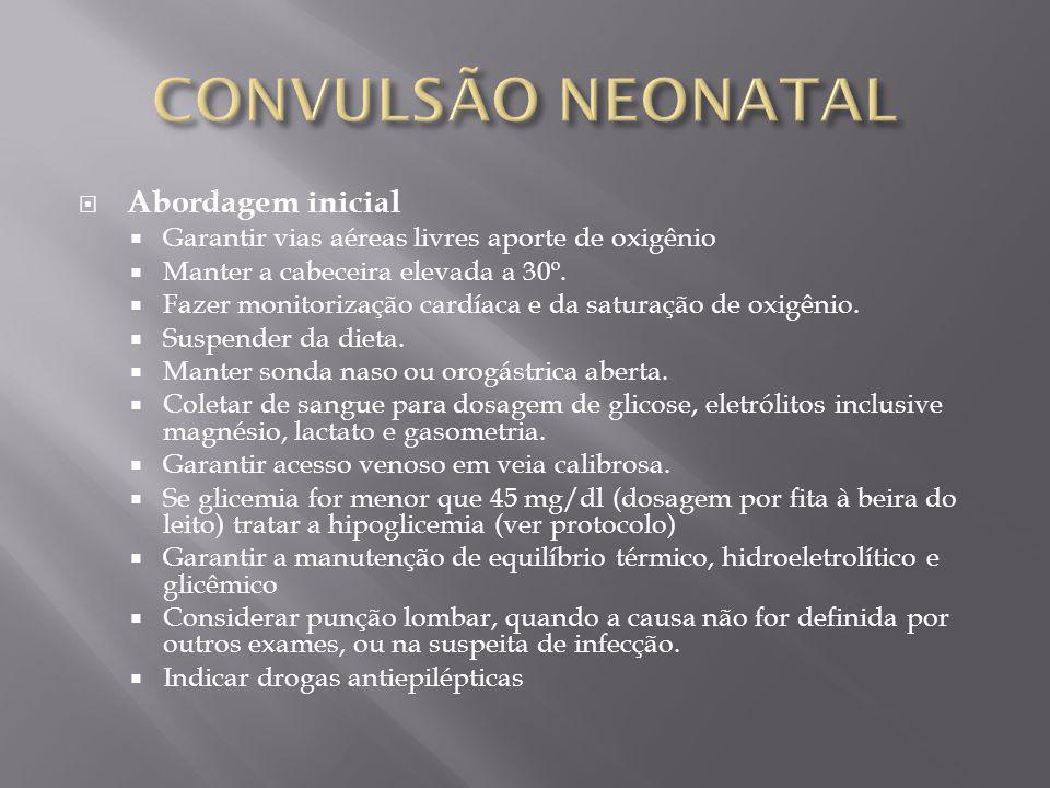 CONVULSÃO NEONATAL Abordagem inicial