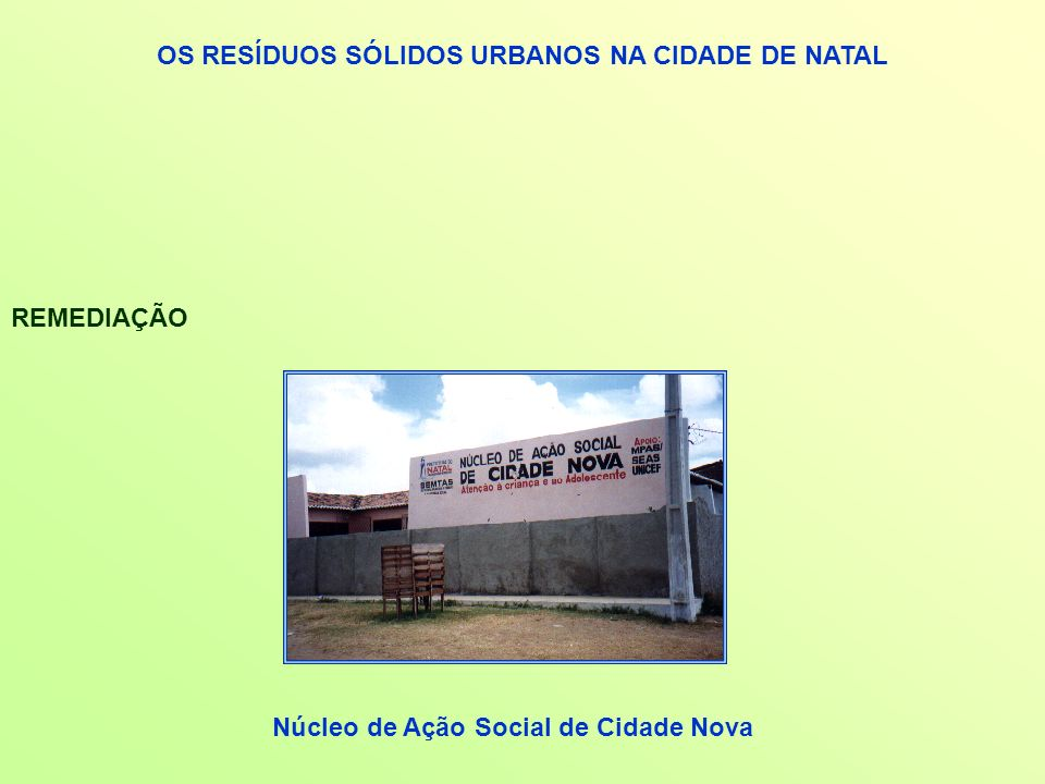 OS RESÍDUOS SÓLIDOS URBANOS NA CIDADE DE NATAL
