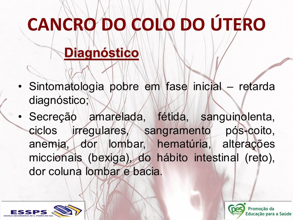 CANCRO DO COLO DO ÚTERO Diagnóstico