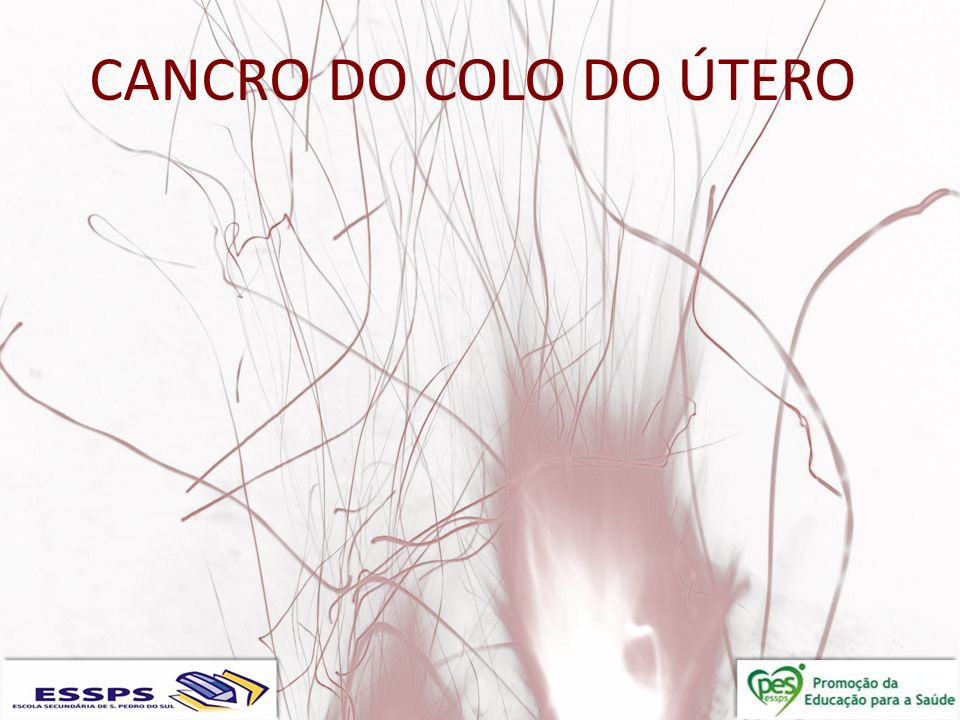 CANCRO DO COLO DO ÚTERO