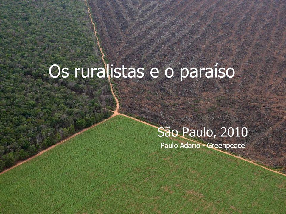 Os ruralistas e o paraíso