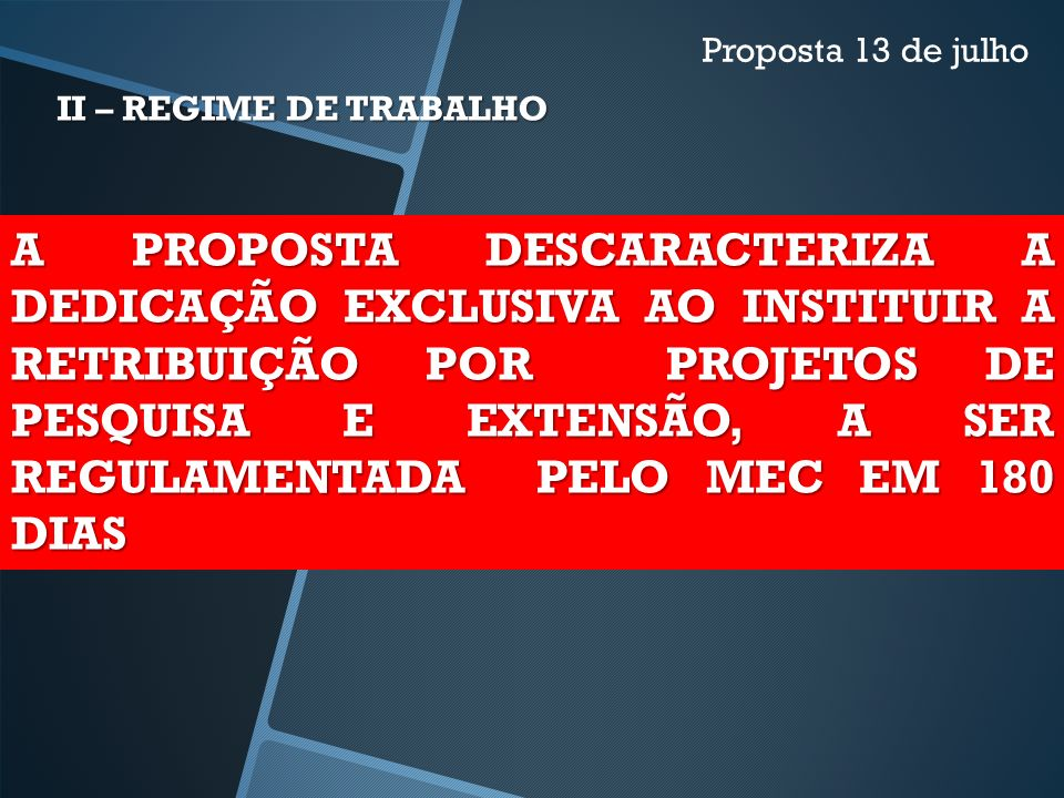 Proposta 13 de julho II – REGIME DE TRABALHO.