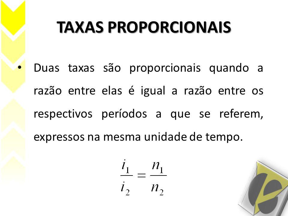 TAXAS PROPORCIONAIS