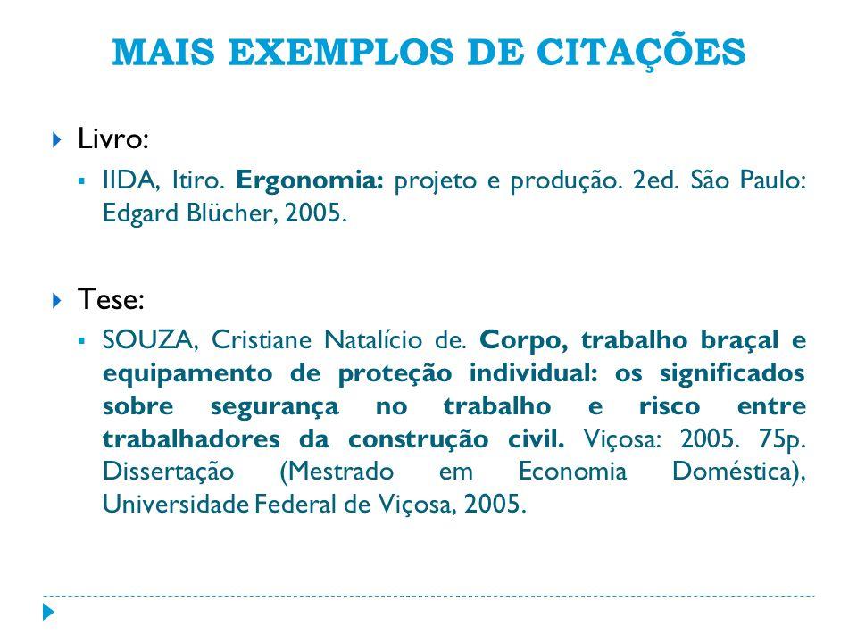 MAIS EXEMPLOS DE CITAÇÕES