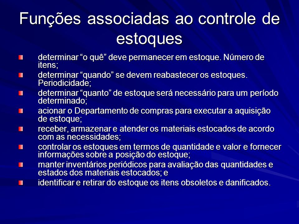 Funções associadas ao controle de estoques