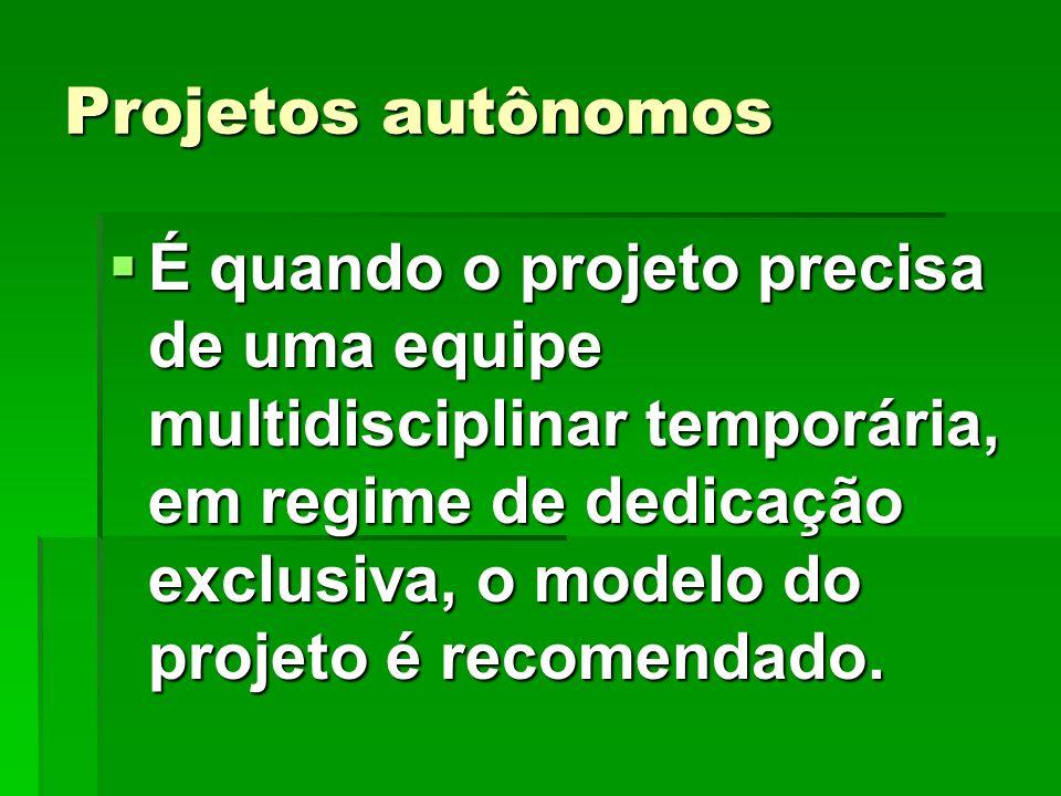 Projetos autônomos
