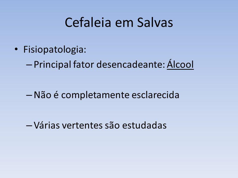 Cefaleia em Salvas Fisiopatologia: