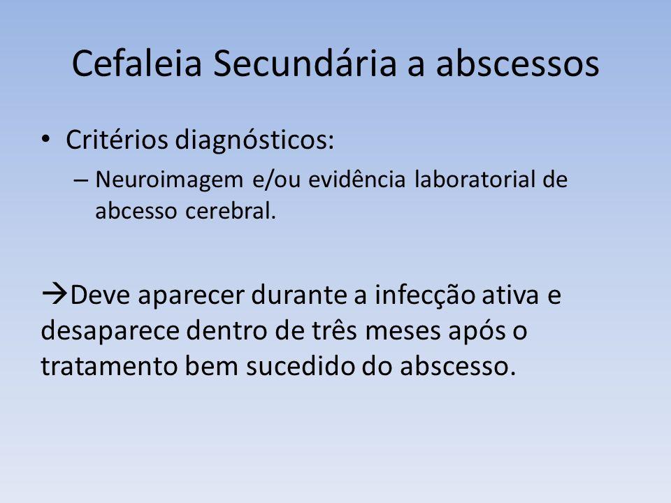 Cefaleia Secundária a abscessos