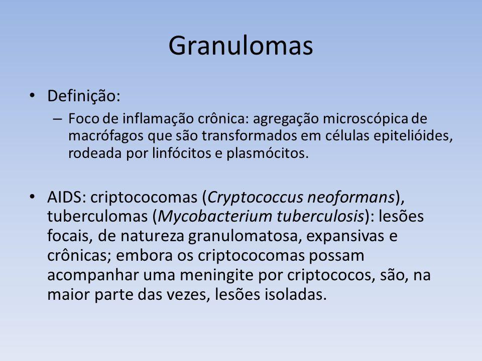 Granulomas Definição: