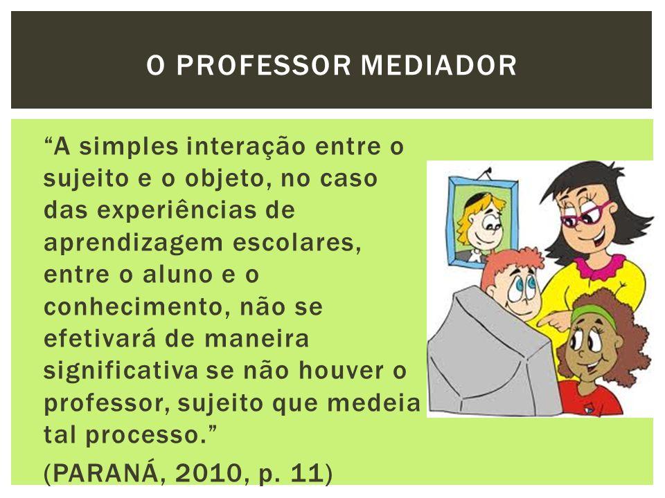 O PROFESSOR MEDIador