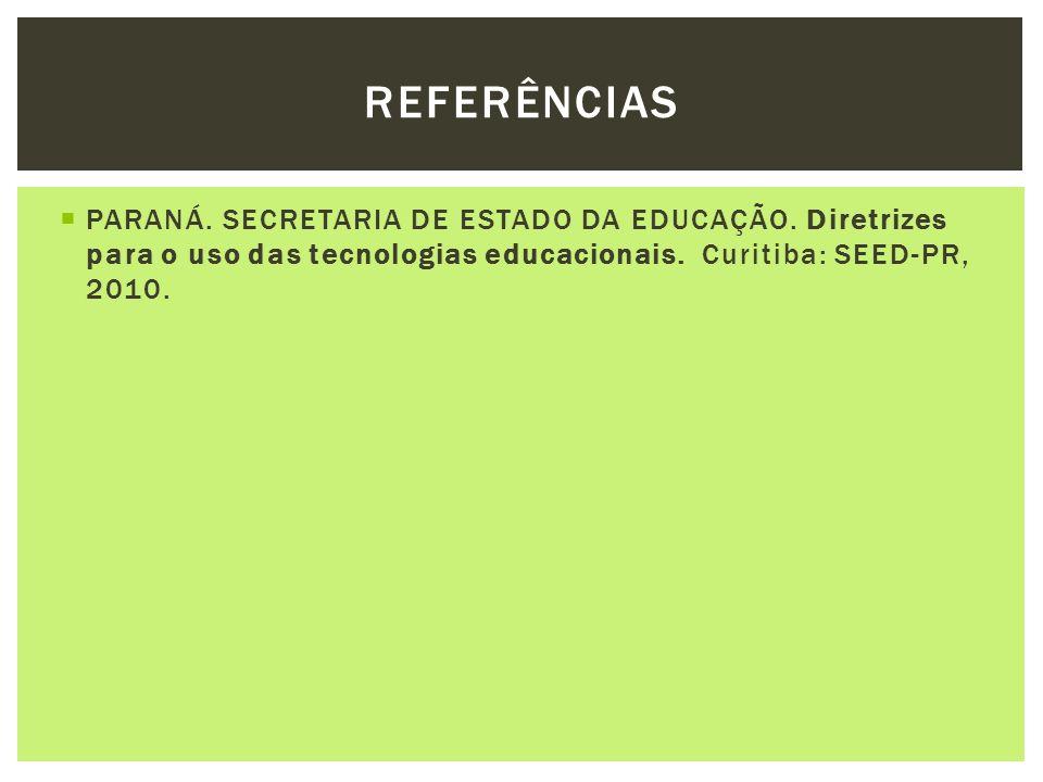 REFERÊNCIAS PARANÁ. SECRETARIA DE ESTADO DA EDUCAÇÃO.