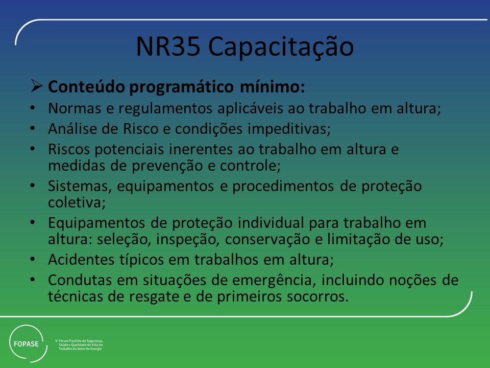 NR35 Capacitação Conteúdo programático mínimo: