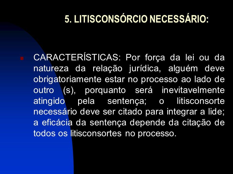 5. LITISCONSÓRCIO NECESSÁRIO:
