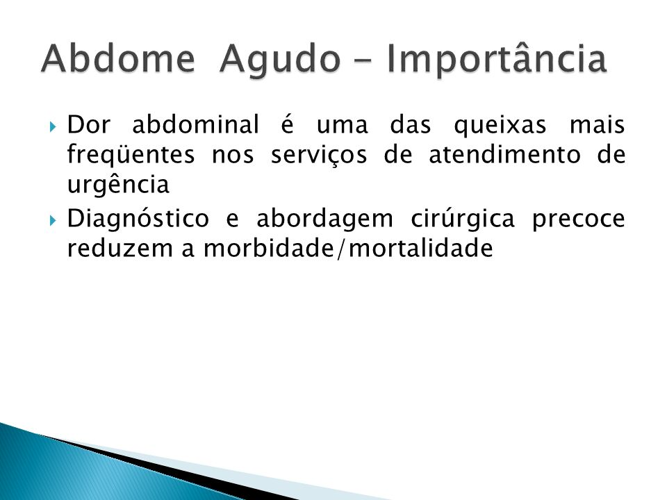 Abdome Agudo - Importância