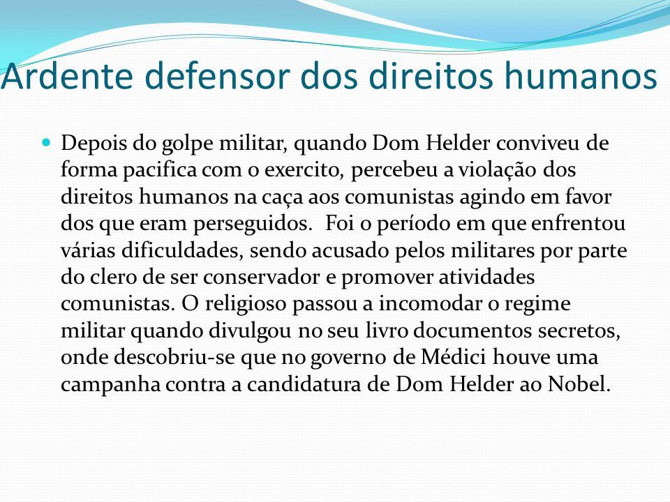 Ardente defensor dos direitos humanos