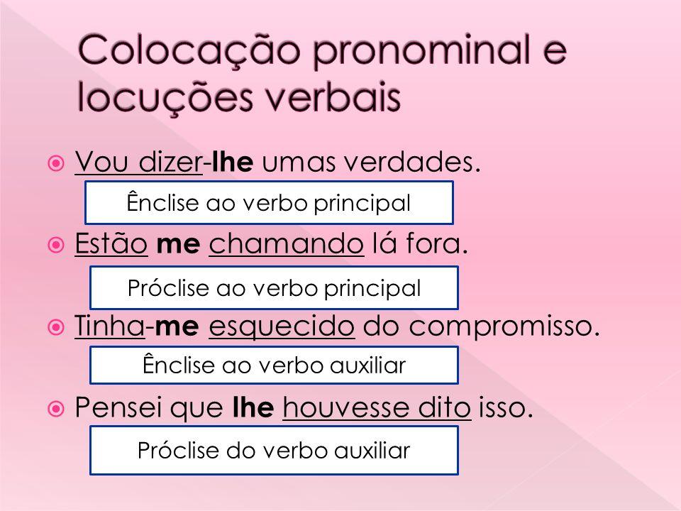Colocação pronominal e locuções verbais