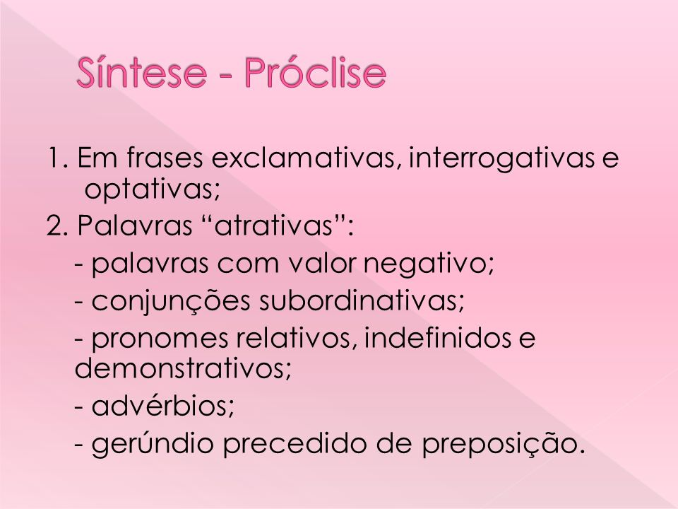 Síntese - Próclise