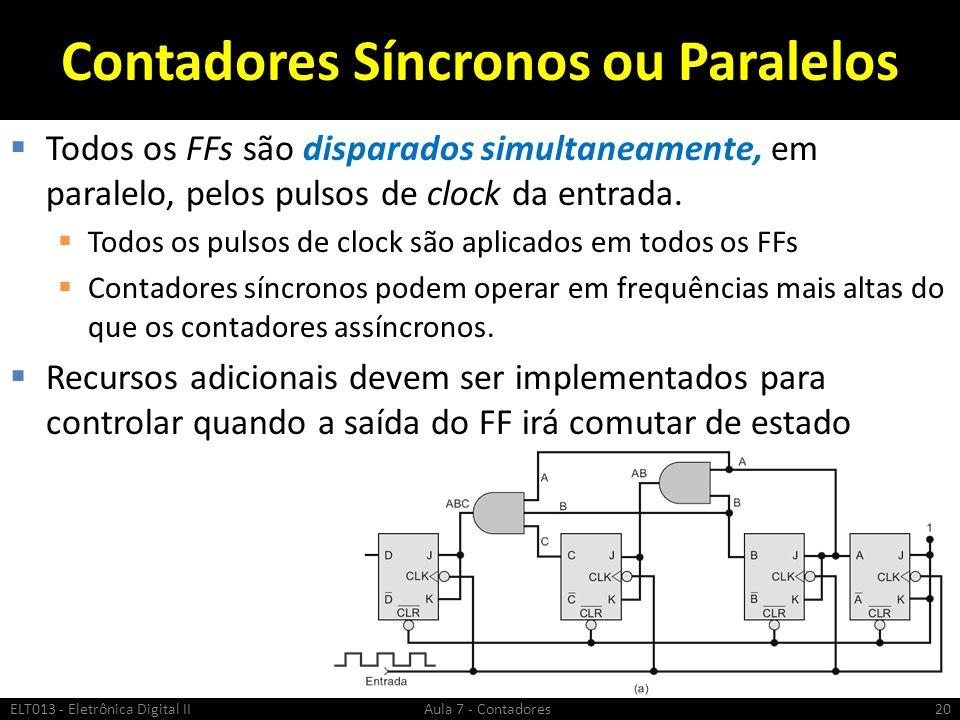 Contadores Síncronos ou Paralelos