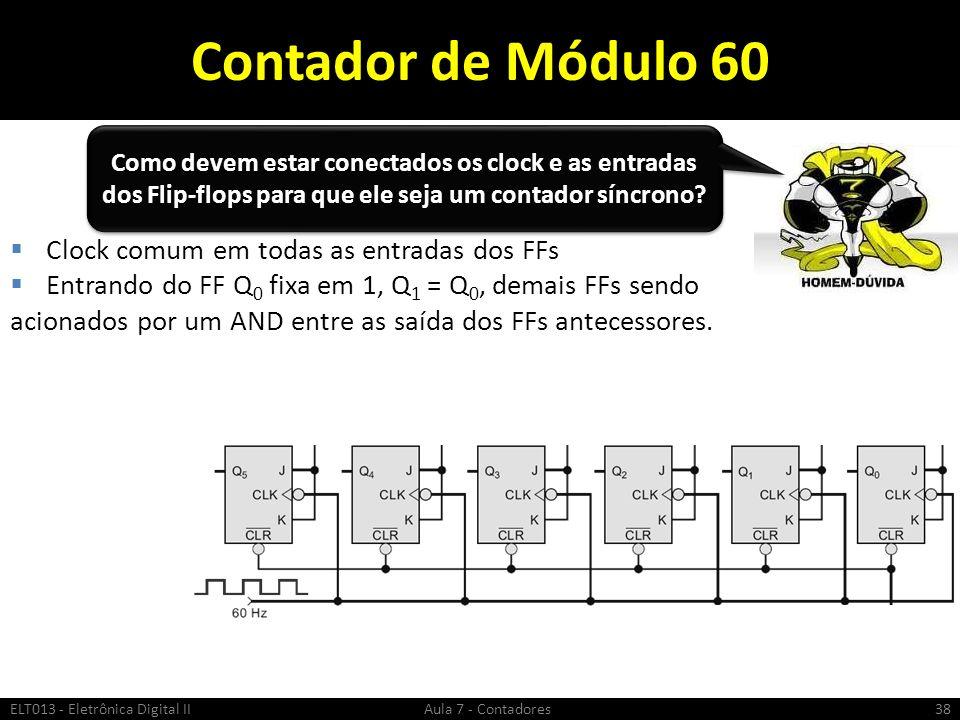 Contador de Módulo 60 Clock comum em todas as entradas dos FFs