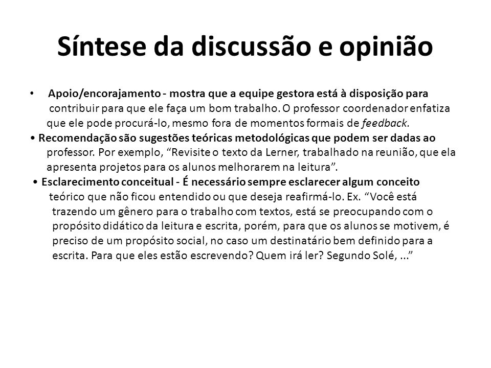 Síntese da discussão e opinião