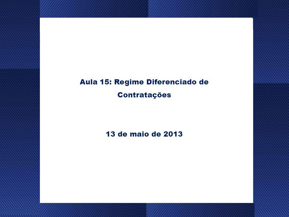 Aula 15: Regime Diferenciado de Contratações
