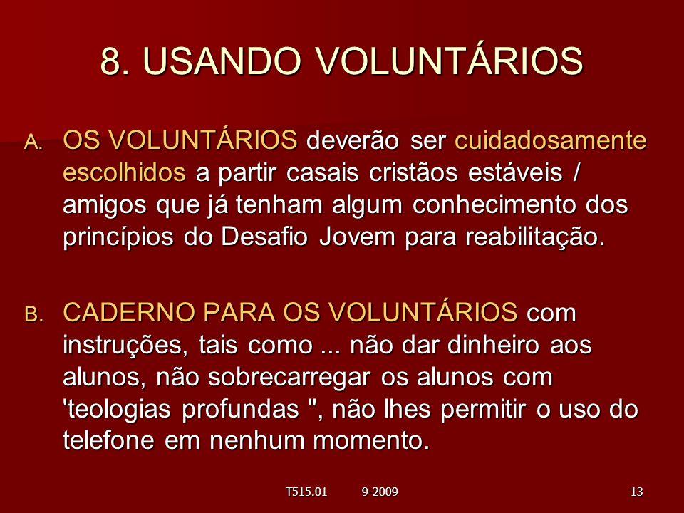 8. USANDO VOLUNTÁRIOS