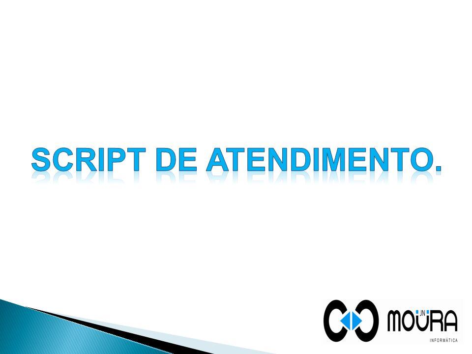 Script de ATENDIMENTO.
