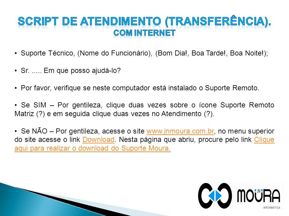 SCRIPT DE ATENDIMENTO (transferência).